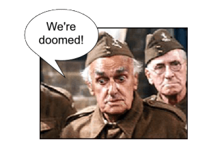 Dads Army Frazier - doomed